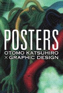大友克洋が手がけたポスターが集合する『POSTERS』展 代官山で開催